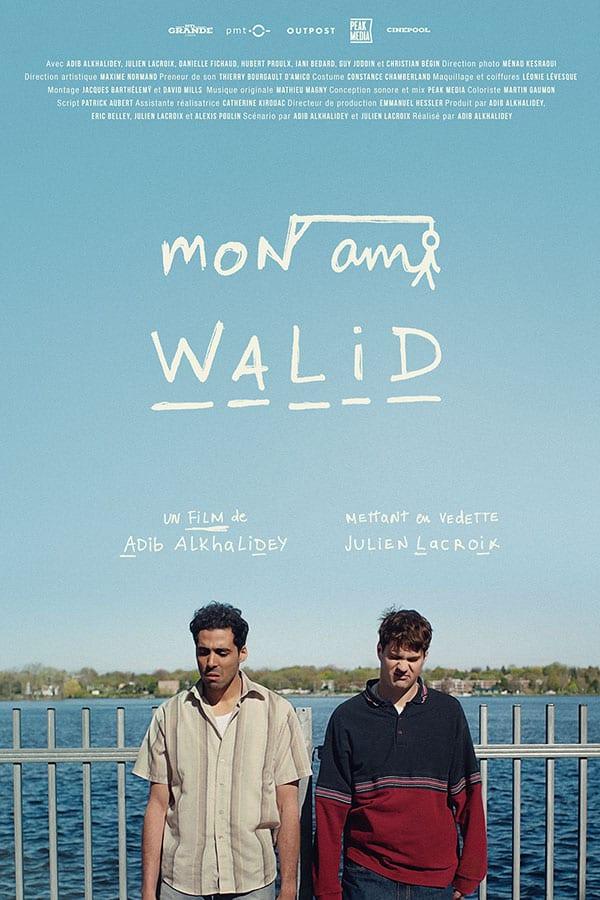 Affiche Mon ami Walid